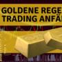 CFD Trading Tipps – 3 Goldene Regeln für Trading Anfänger