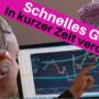 Schnelles Geld verdienen – Trading Strategie für kleine Zeiteinheiten